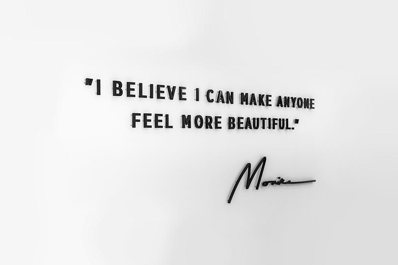 I believe I can make anyone feel more beautiful - Monika